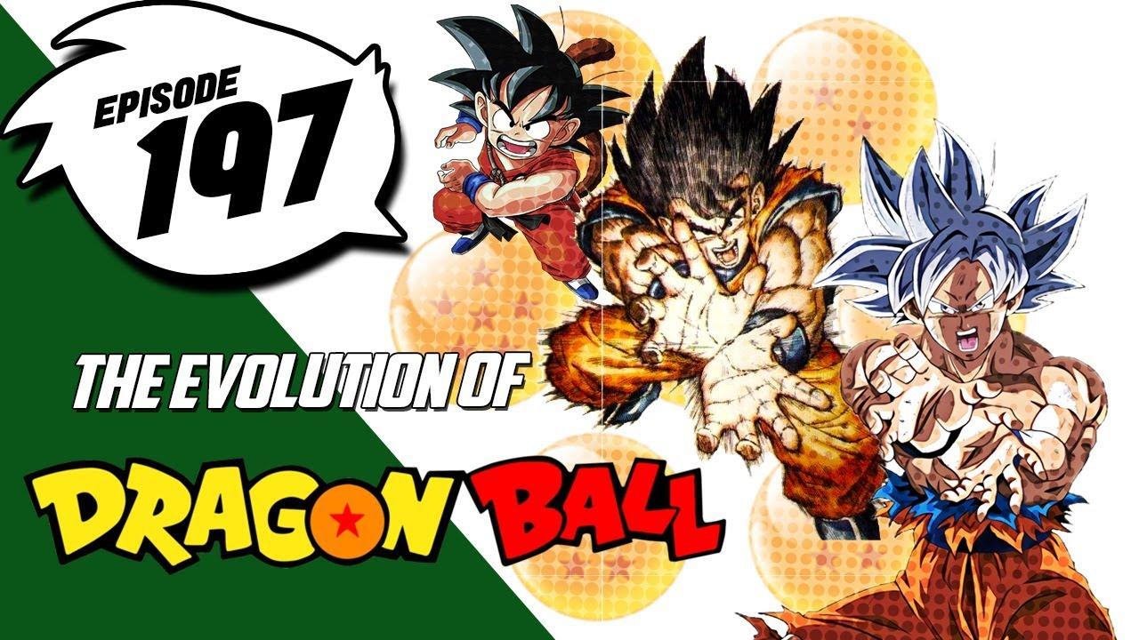 Episdoe 197 - The Evolution of Dragonball