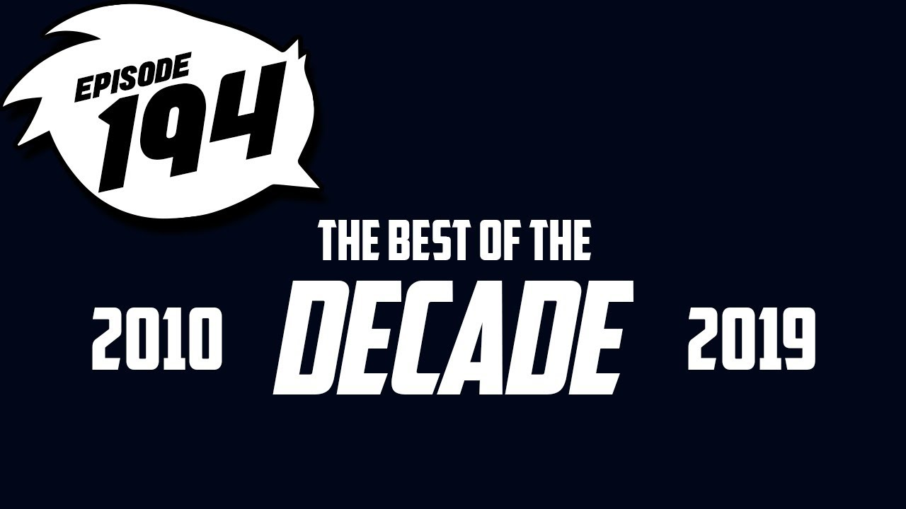 Episode 194 | The Best of The Decade | Culture Junkies