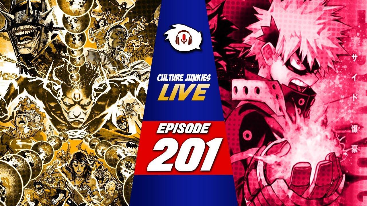 Episode 201 | My Hero Academia: Heroes Rising; DC Comics' Dangerous Gamble | Culture Junkies LIVE